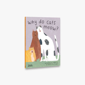 Why do cats meow?  By Lily Snowden-Fine, Dr Nick Crumpton
