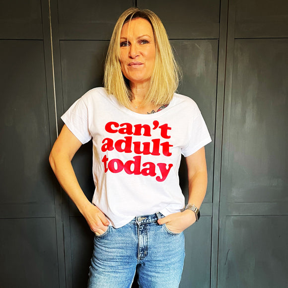 Women's Loose Fit Can't Adult Today Tee