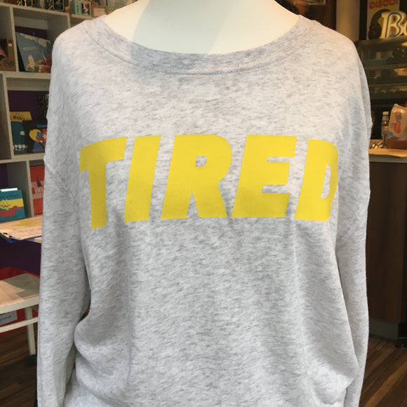 TIRED Sweatshirt Neon Yellow