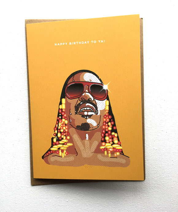 Stevie Wonder Happy Birthday To Ya Card