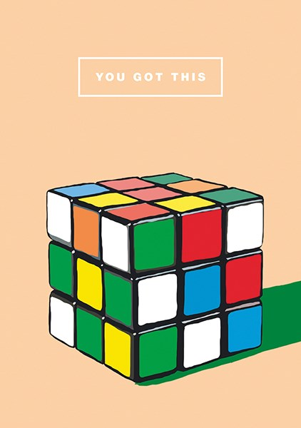 You Got This Rubiks Cube
