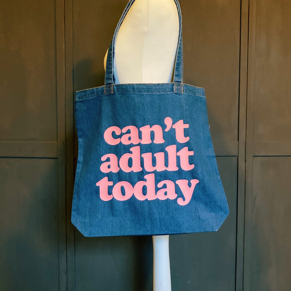 Can't Adult Today Organic Cotton Denim Tote