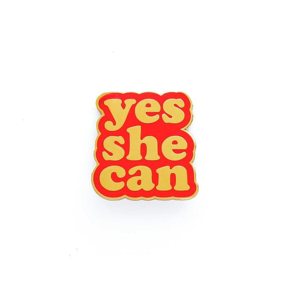 Yes She Can Enamel Pin