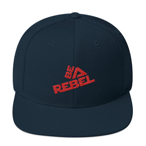 BE A REBEL - Classic Snapback Hat - Comes in 8 colors