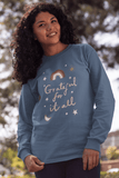 Grateful For It All sweatshirt in various colors