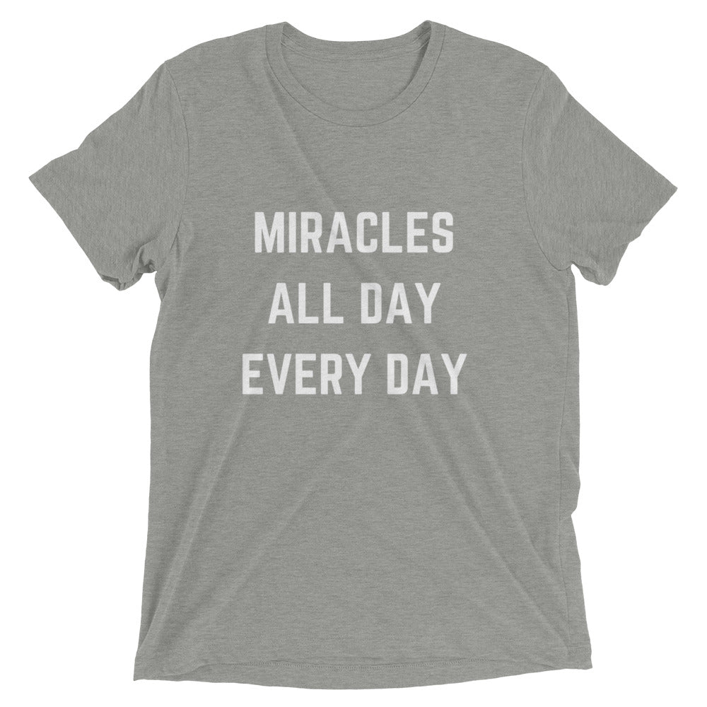 Miracles All Day Every Day T-Shirt