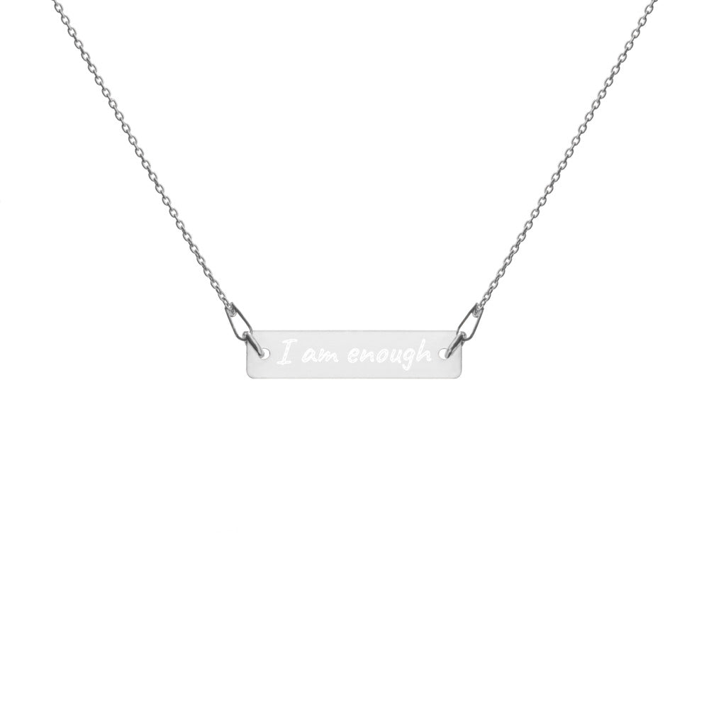 I am enough engraved mantra necklace in silver