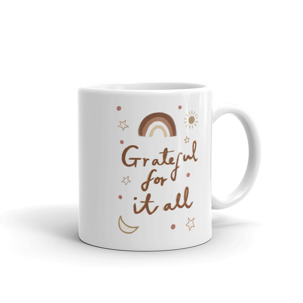 Grateful For It All mug