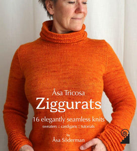 Asa Tricosa Ziggurats 16 elegantly seamless knits by Asa Soderman