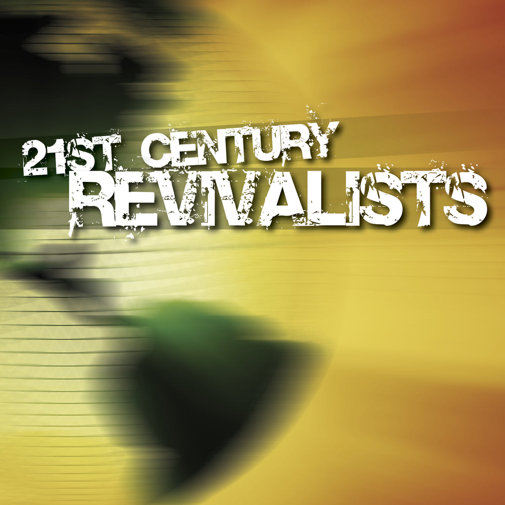 21st Century Revivalists Audio Mp3 Download