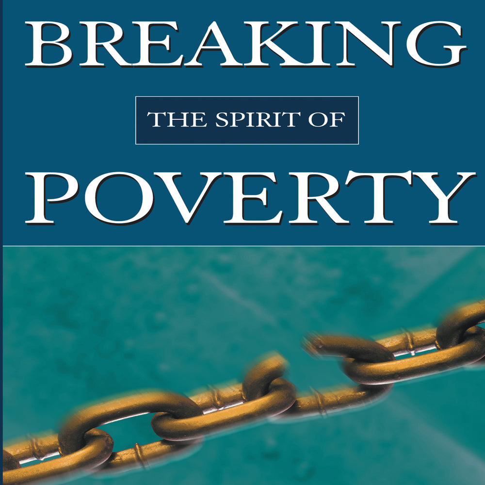 Breaking the Spirit of Poverty Audio Series MP3 Download