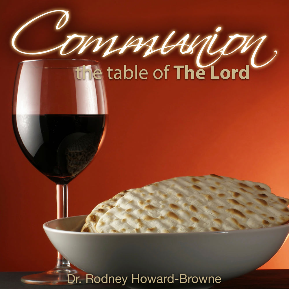 Communion - The Table of the Lord