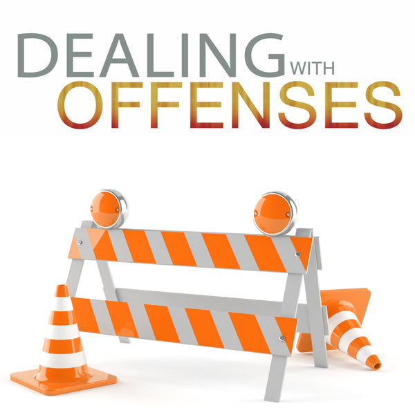 Dealing With Offenses Audio Series MP3 Download