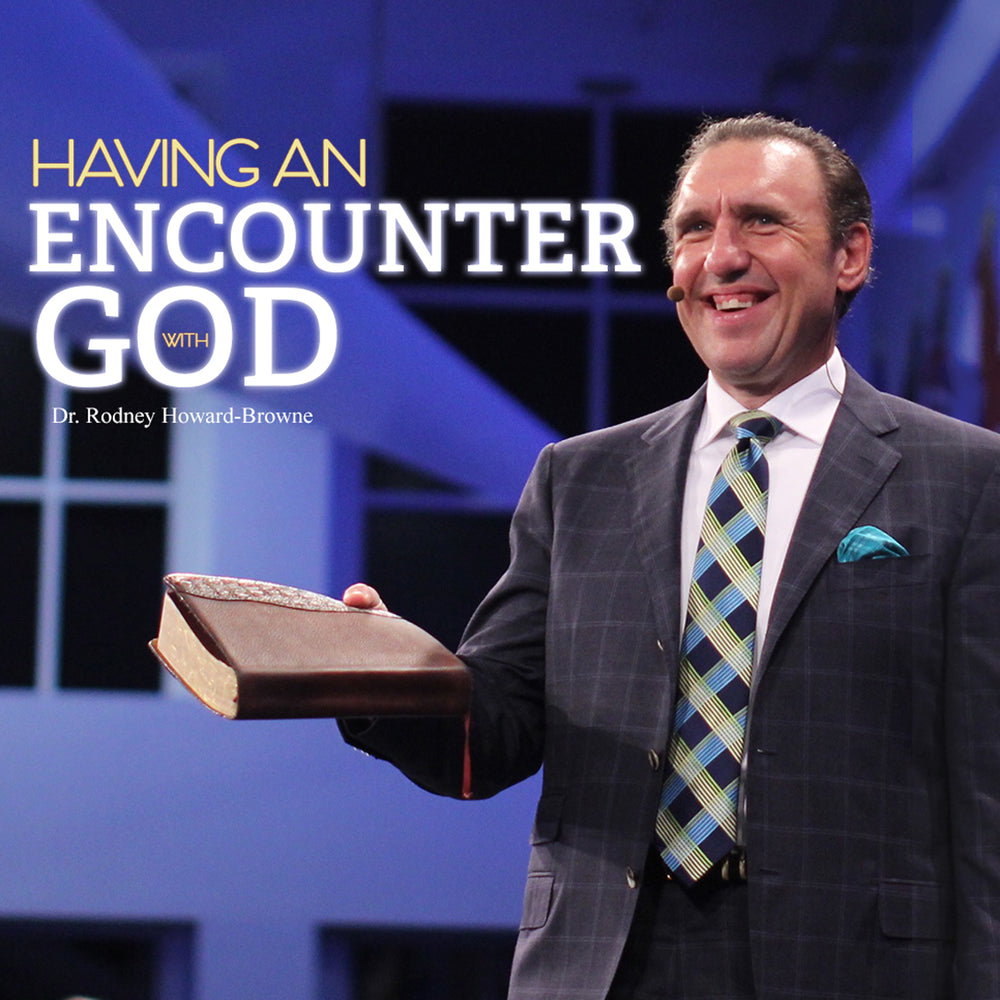 Having An Encounter With God Audio Series MP3 Download