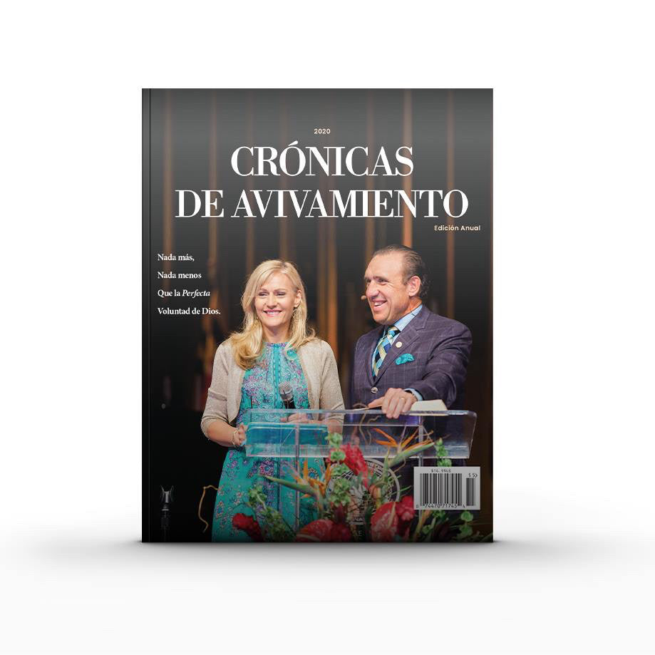 Chronicles of Revival Magazine - English & Spanish Edition