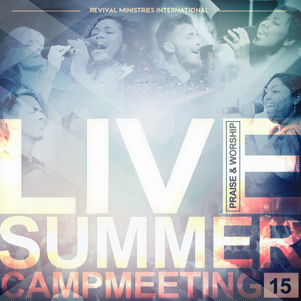 Live Summer Campmeeting '15 Music