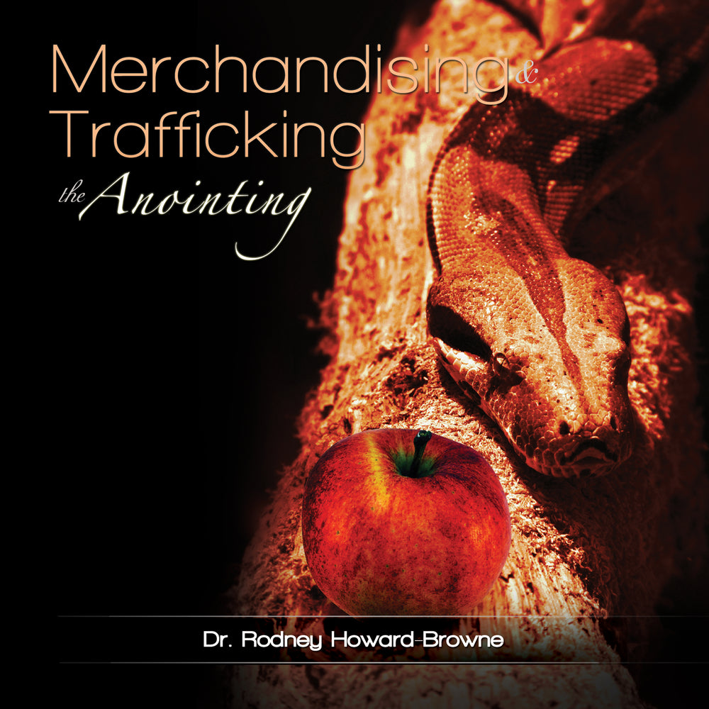 Merchandising and Trafficking the Anointing