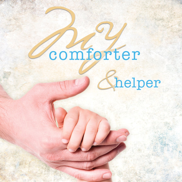 My Comforter & Helper