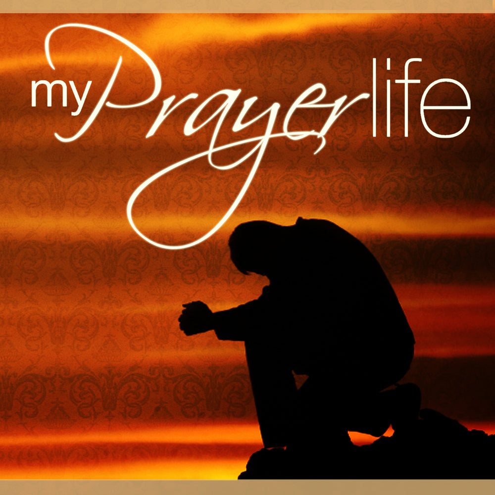 My Prayer Life