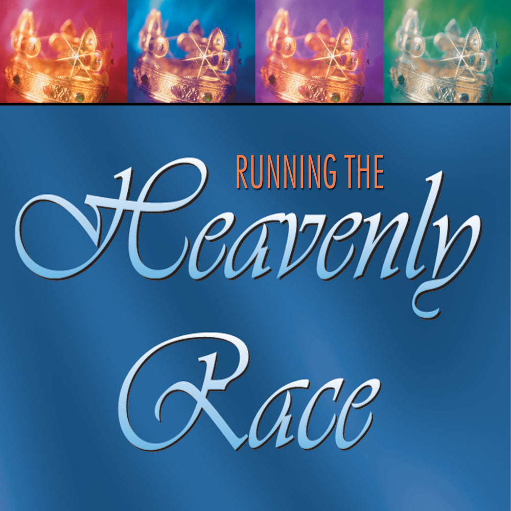 Running the Heavenly Race