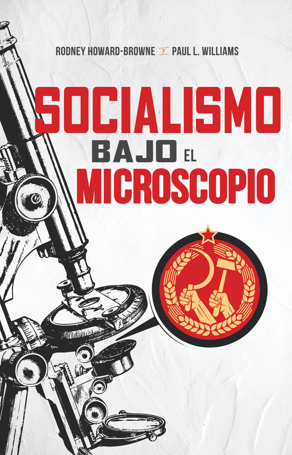 Socialismo Bajo El Microscopio Paperback and Ebook (Socialism Under the Microscope)