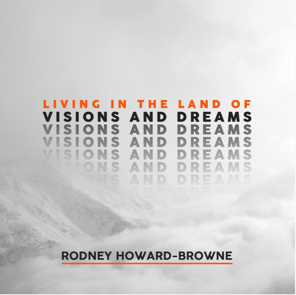 Living in the Land of Visions and Dreams Audio Series MP3 Download