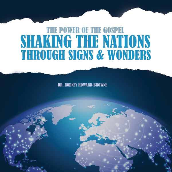 The Power of the Gospel: Shaking the Nations through Signs and Wonders Audio Series MP3 Download