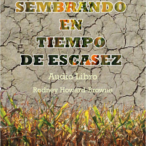 Sembrando en Escasez Audiobook Series MP3 Download