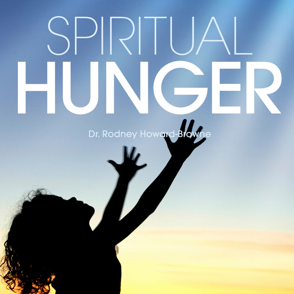 Spiritual Hunger Audio Series MP3 Download