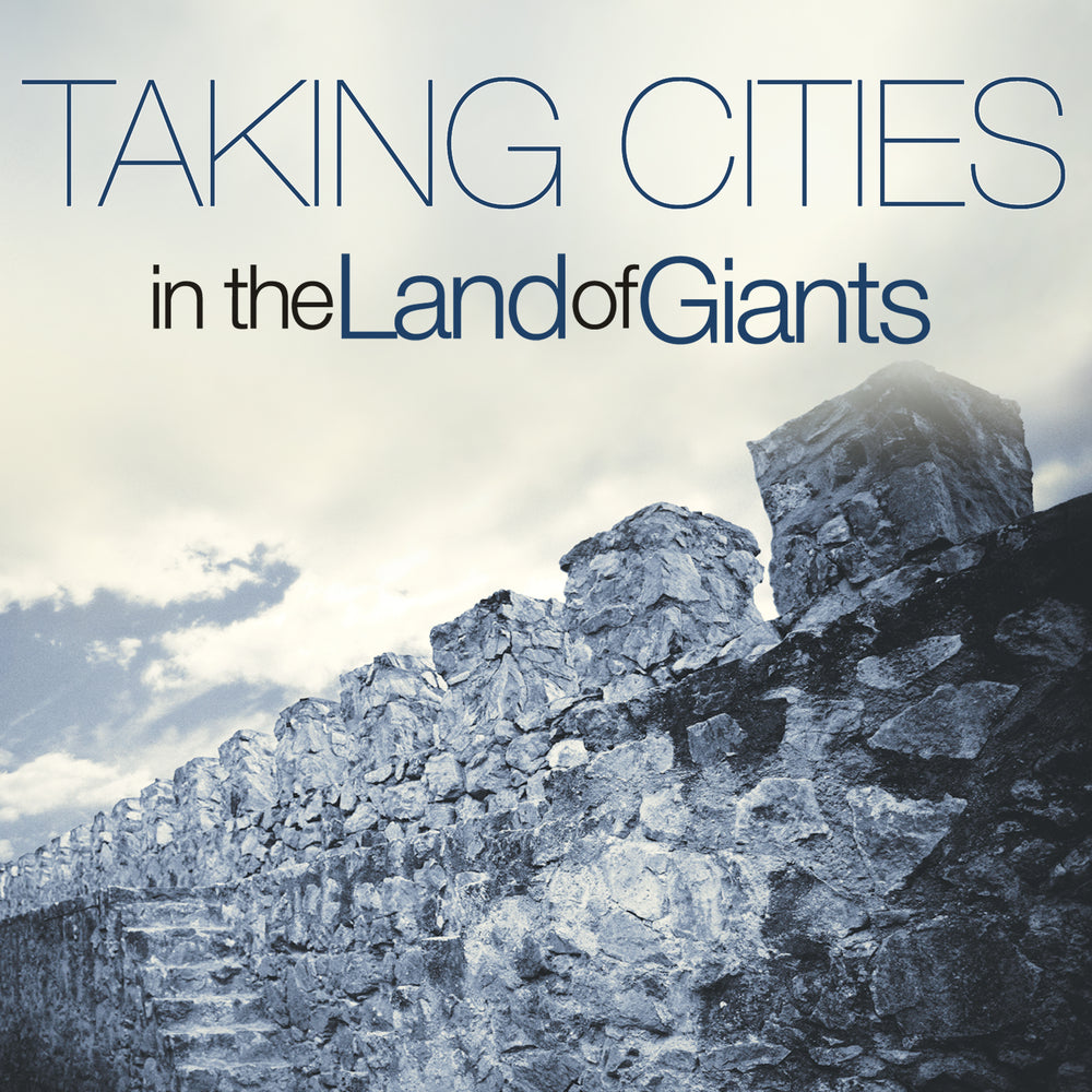 Taking Cities in the Land of Giants Audio Series MP3 Download