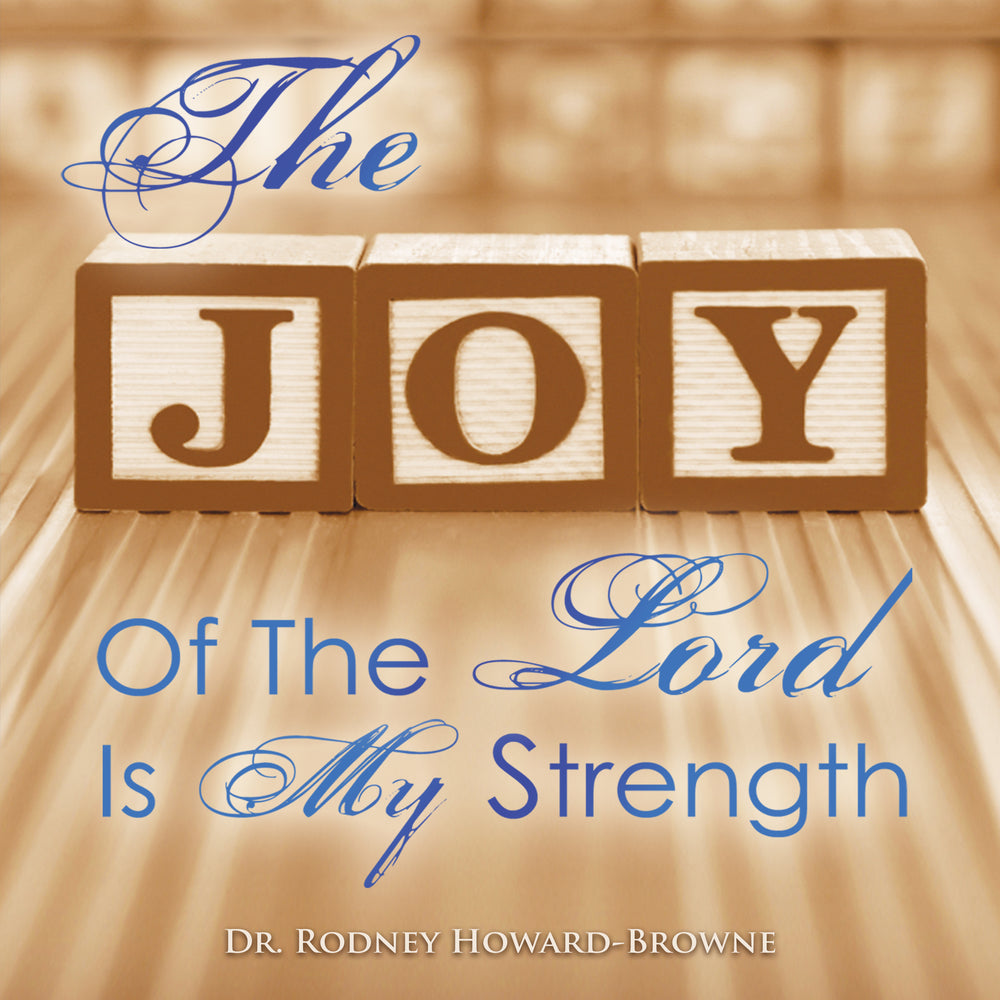 The Joy of the Lord Is My Strength Audio Series MP3 Download