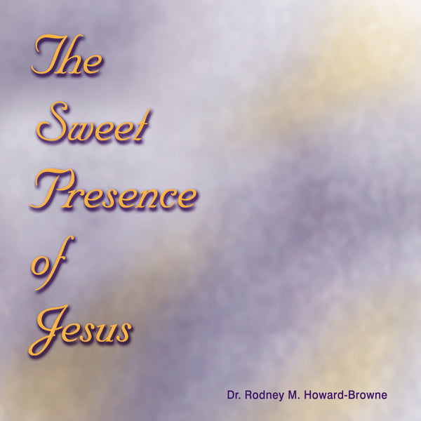 Sweet Presence of Jesus Music MP3 Download