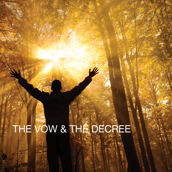 The Vow And The Decree