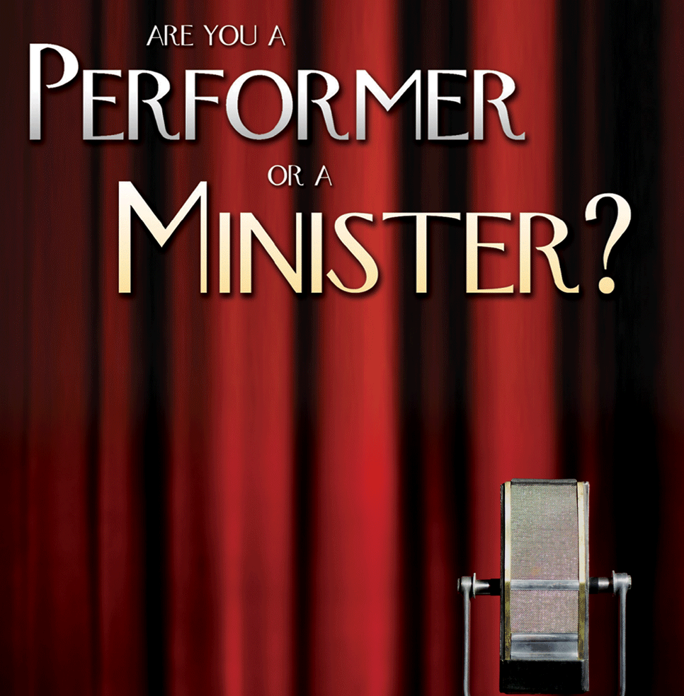 Are you a Performer or a Minister? DVD Series