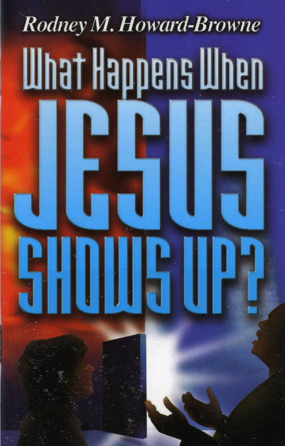 What Happens When Jesus Shows Up? Minibook