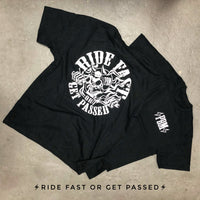 RIDE FAST GET PASSED T-SHIRT