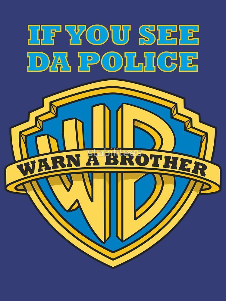 If you see da Police, Warn a Brother HOODIE BLUE