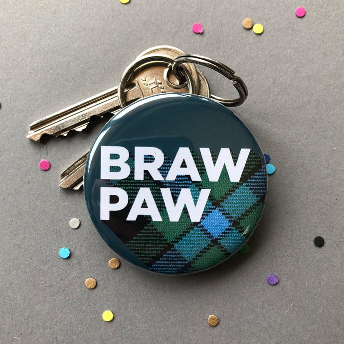 Scottish tartan keyring by Hiya Pal that says braw paw