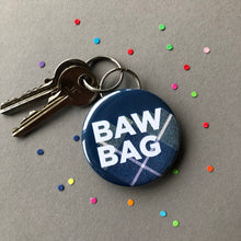 funny Scottish keyring featuring the word bawbag