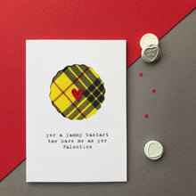 Cheeky Scottish Valentine's card with jammy bastart banter