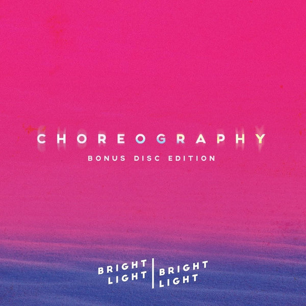 CHOREOGRAPHY (BONUS CD EDITION) - 2CD