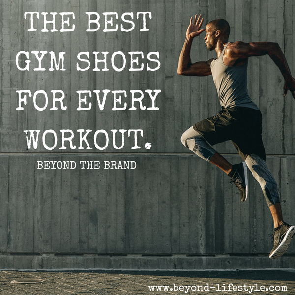 The best gym shoes for every workout.