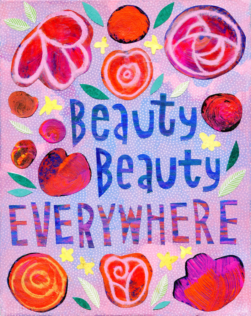Beauty, Beauty Everywhere art by Kate Endle