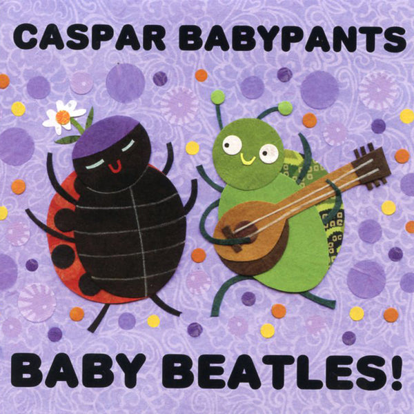 Caspar Babypants CD, Baby Beatles!