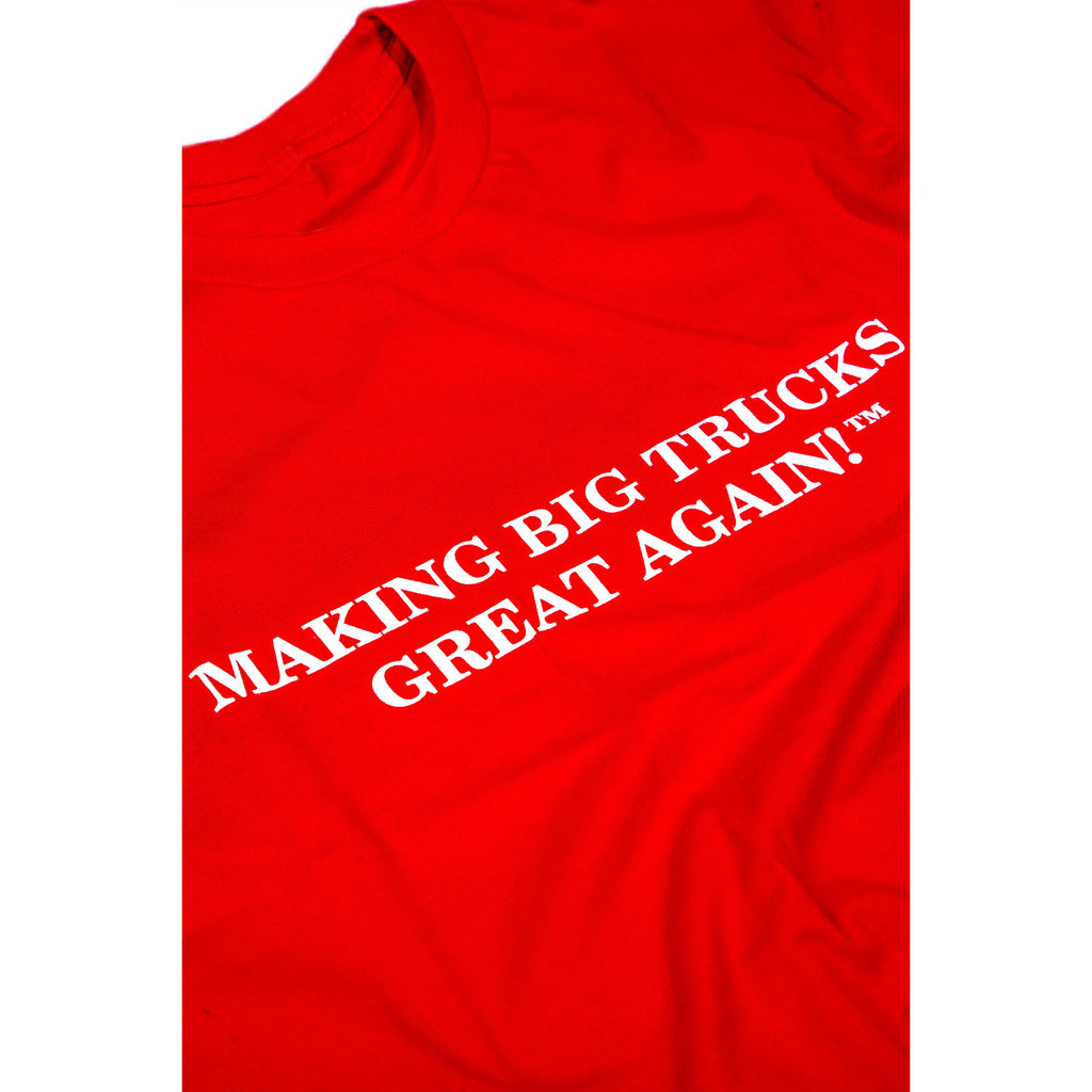 """Making Big Trucks Great Again"" Red Short Sleeve T-Shirt"