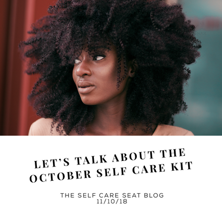 The October Self Care Survival Kit!