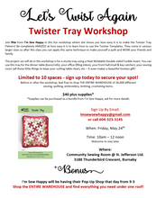 Let's Twist Again - Twister Tray Workshop: Friday May 24th