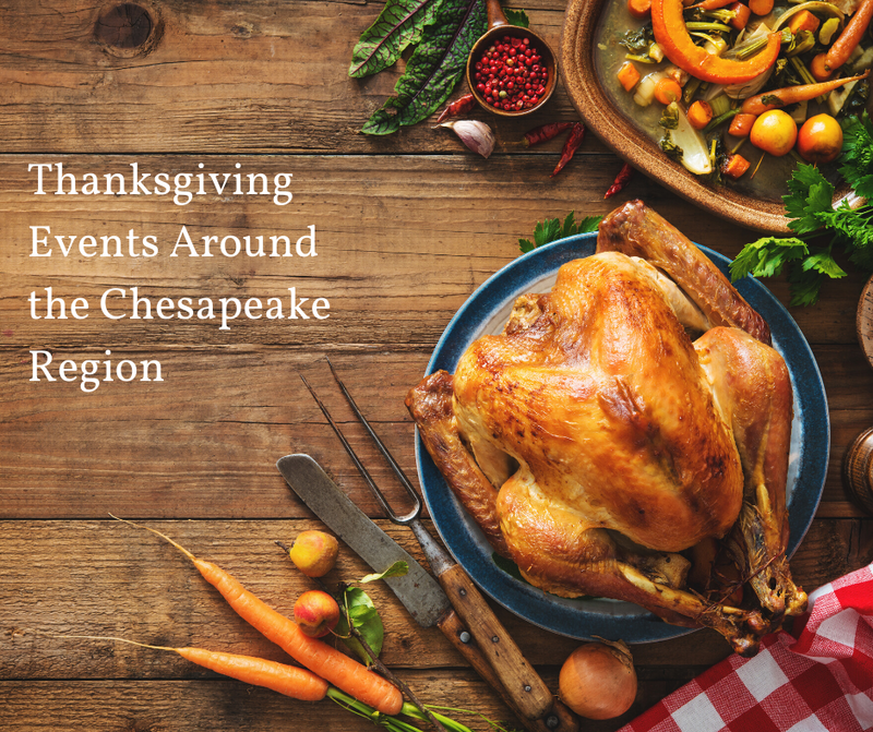 Thanksgiving Events Around the Chesapeake Region