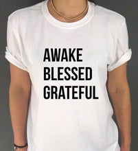 AWAKE BLESSED GRATEFUL Letters Print Women T-shirt Casual Cotton.