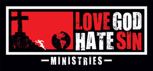 LOVE GOD HATE SIN